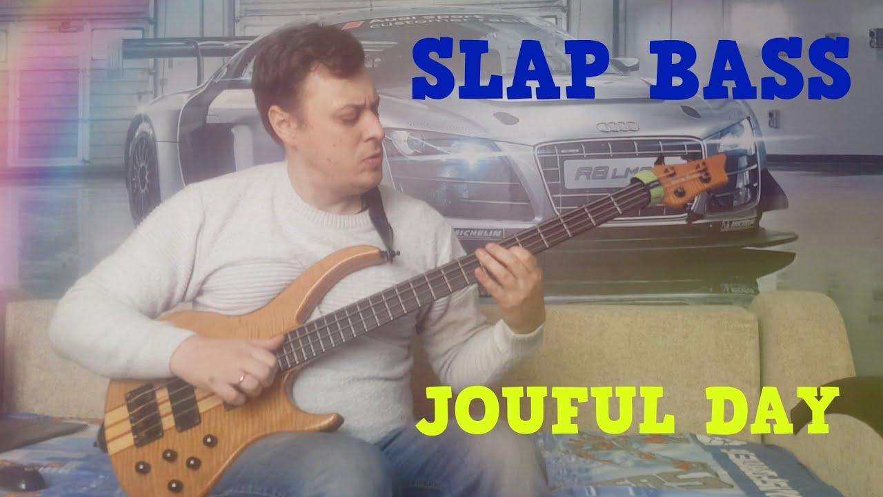 SLAP BASS - JOYFUL DAY