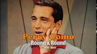 Perry Como - Round & Round (Karaoke)