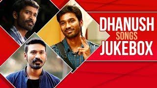 Dhanush Movie Songs | Dhanush Birthday Special | Happy Birthday Dhanush | Dhanush Songs Jukebox