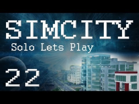 """SimCity 5 Solo Lets Play (PART 22) """"Oil Empire!"""""""