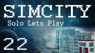 "SimCity 5 Solo Lets Play (PART 22) ""Oil Empire!"""