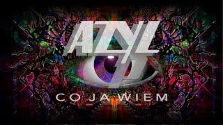 Azyl P. - Co ja wiem