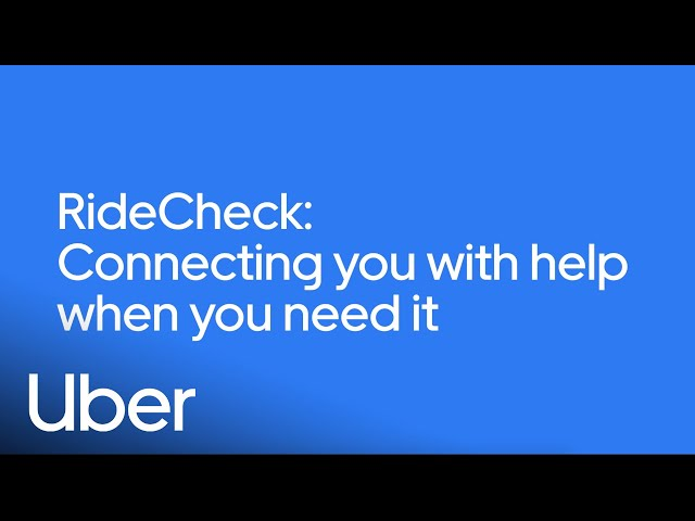 Ridecheck in Canada: Connecting You With Help When You Need It | Safety at Uber | Uber
