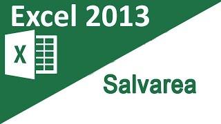 02 - Tutorial Excel 2013 - Salvarea registrului de calcul