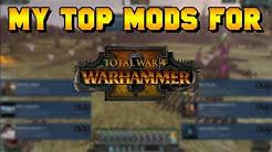 My Top Mod Picks for Total War: Warhammer 2