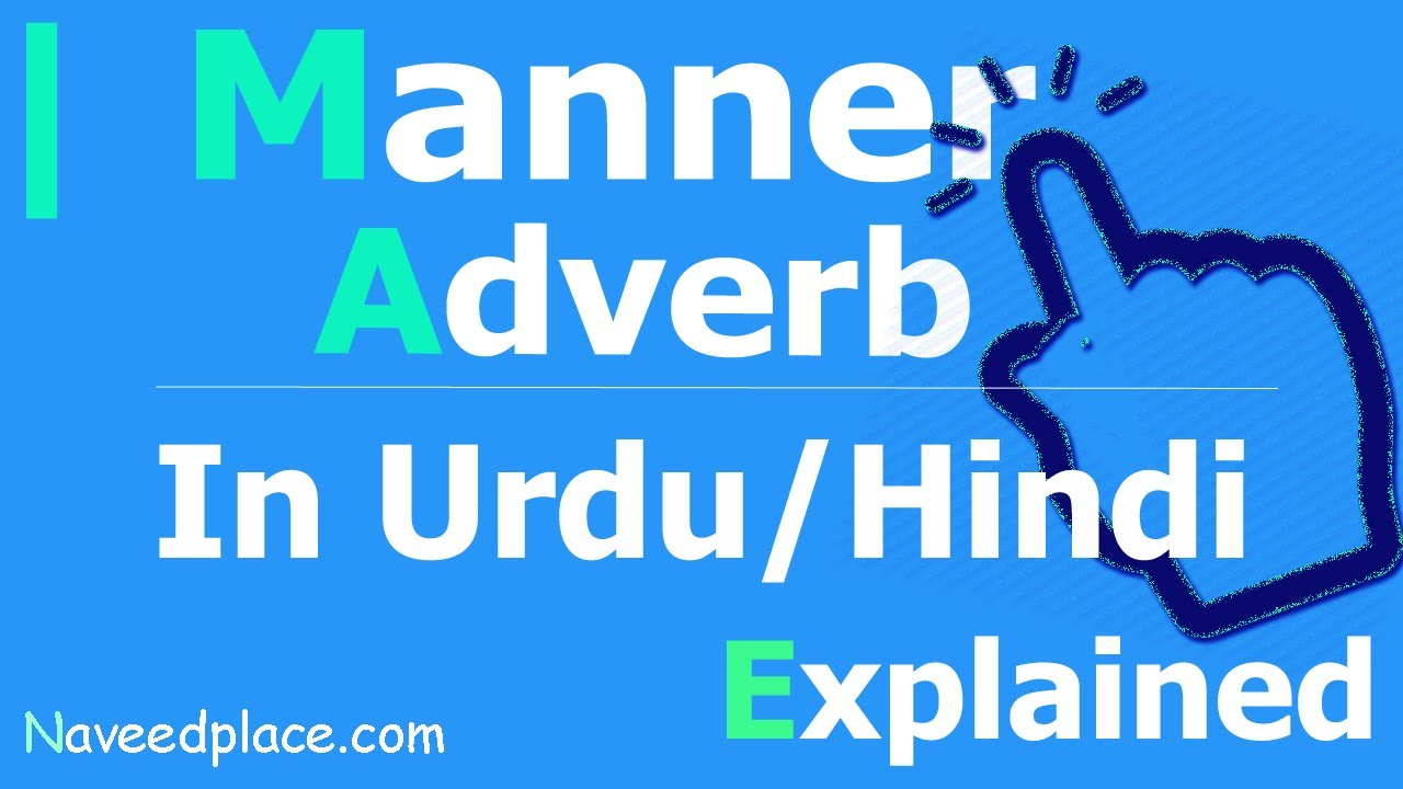 Manner Adverb Definition Examples In Urdu And Hindi Youtube