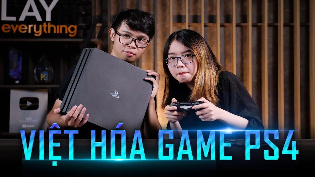 Hỏi đáp 81 Game PS4 có Việt hóa được không? 1080ti vs 2070S
