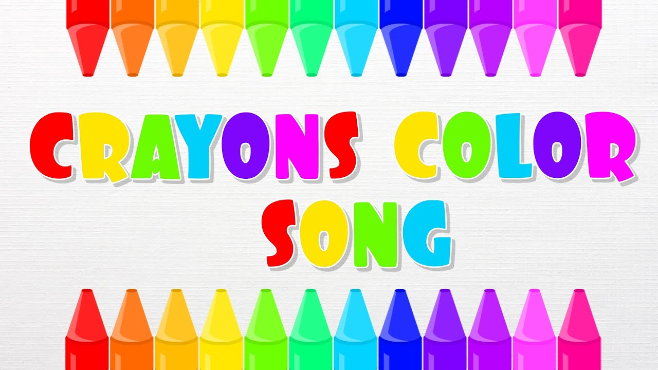 Colors for toddlers and babies - Color Song Crayon Song Colors For Kids Children Toddlers And Babies Youtube