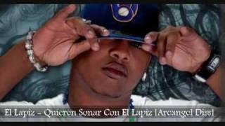 Lapiz conciente - Quieren Sonar Con El Lapiz (masacre pa Arcangel)