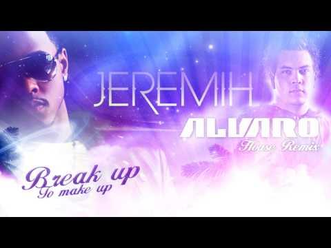 Jeremih - Break up To make up (ALVARO RMX)