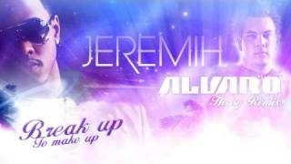 Jeremih - Break up To make up (ALVARO RMX)