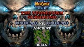 Grubby | Warcraft 3 The Frozen Throne | UD vs. UD - The Stoneform Surround - Ancient Isles