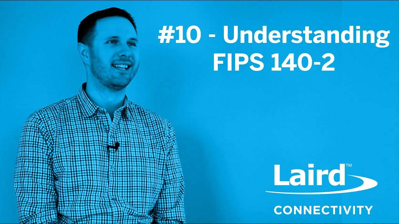 Download Episode 10: Understanding FIPS 140-2