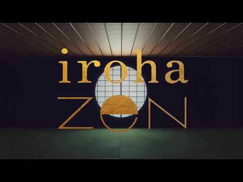 【official】iroha zen Product Video