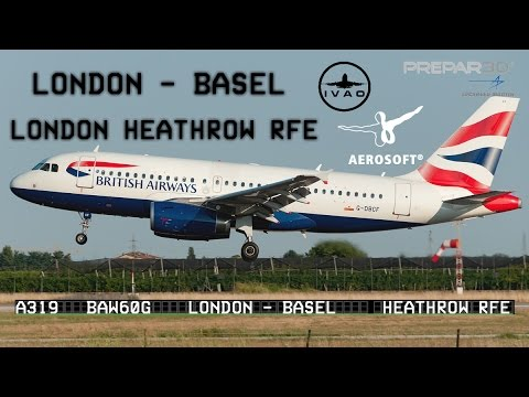 [Prepar3D] Full control from London ✈ Basel-Mulhouse - BAW60G (IVAO)
