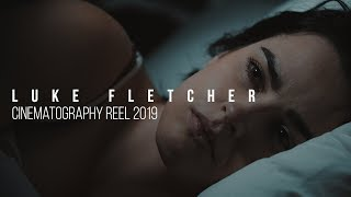 CINEMATOGRAPHY REEL 2019