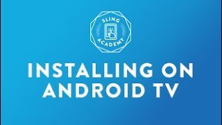 SLING TV: Install on Android TV