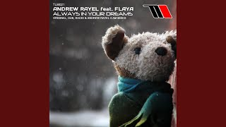 Always In Your Dreams (Andrew Rayel 4 AM Dub Mix)