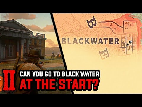 Can you Go to Blackwater at the Start? - Red Dead Redemption 2