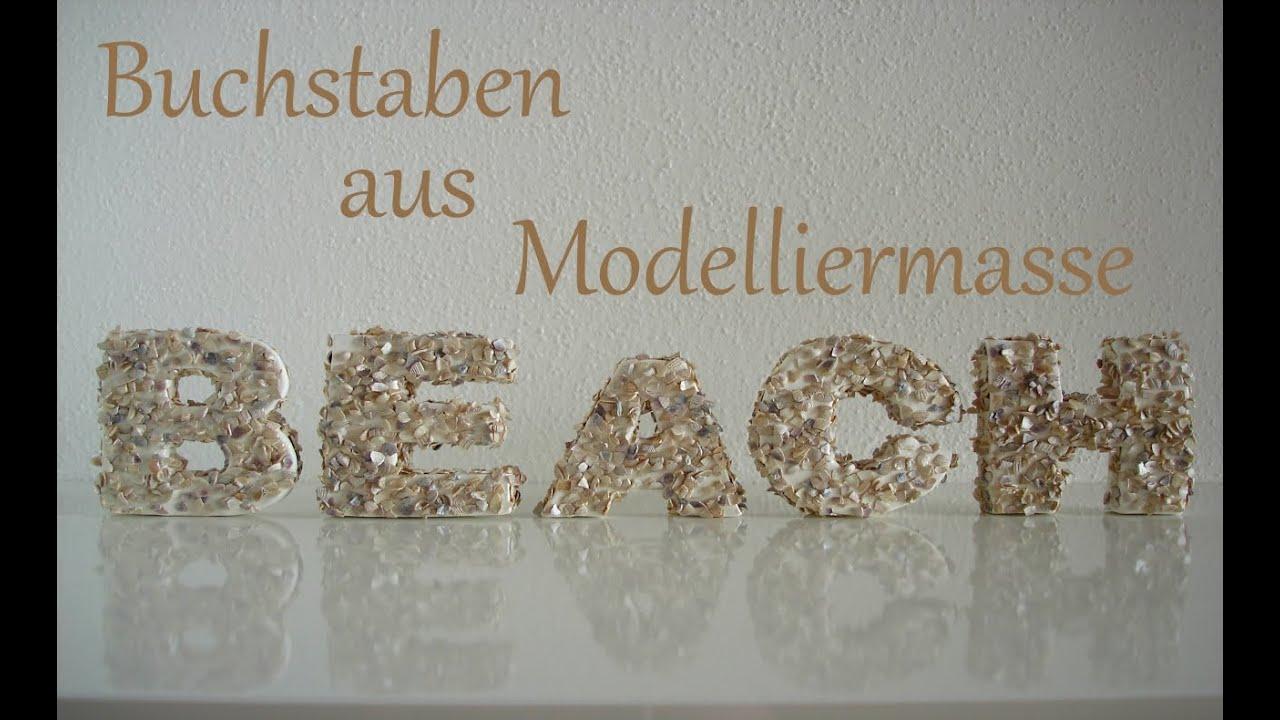 DIY | Buchstaben aus Modelliermasse | BEACH | Sommerdeko | Just ...