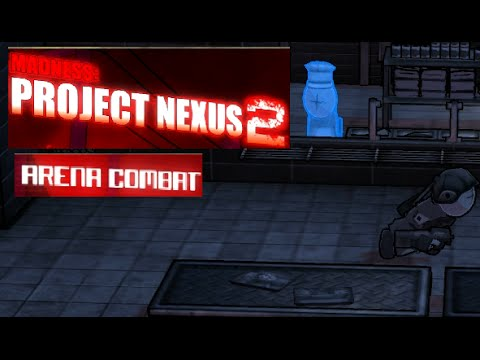 HOT DOGS! Let's play: Madness Project Nexus 2 - Arena - #11