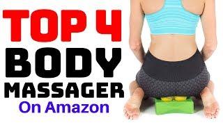 Top 4 Cheap Body Massagers On Amazon 2019