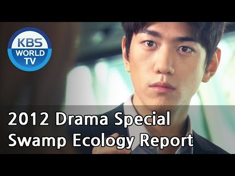 Swamp Ecology Report  습지생태보고서 2012 Drama  Special  ENG  2012.06.03