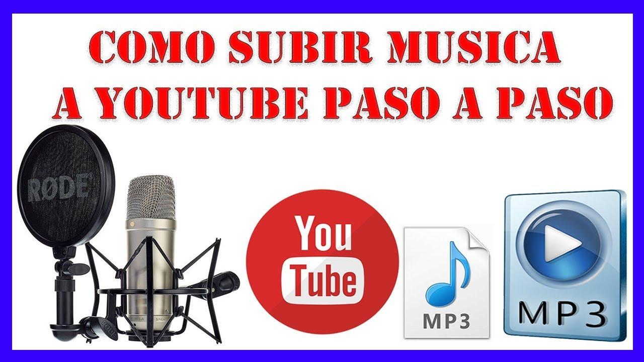 Como Subir Musica A Youtube Paso A Paso Recomendado Youtube