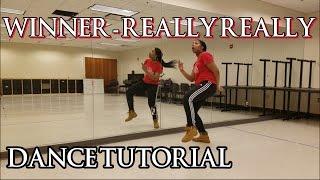 Winner REALLY REALLY DANCE TUTORIAL.mp3