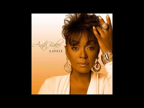 Anita Baker - Lately (Tony Loreto Remix)