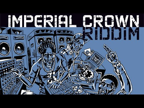 Imperial Crown Riddim Silverstar Megamix (Maximum Sound) 2014