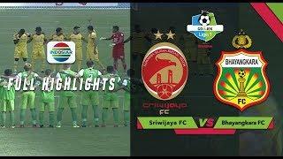 SRIWIJAYA FC (2) vs BHAYANGKARA FC (1) - Full Highlights | Go-Jek LIGA 1 bersama Bukalapak