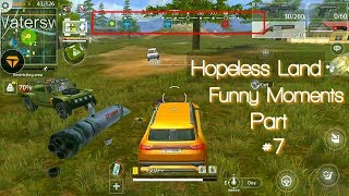 Hopeless land funny moments part 7 Epicsv