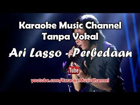 Karaoke Ari Lasso - Perbedaan   Tanpa Vokal