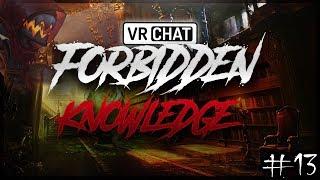 Forbidden Knowledge - Episode 13, Arcadum's Friend?!