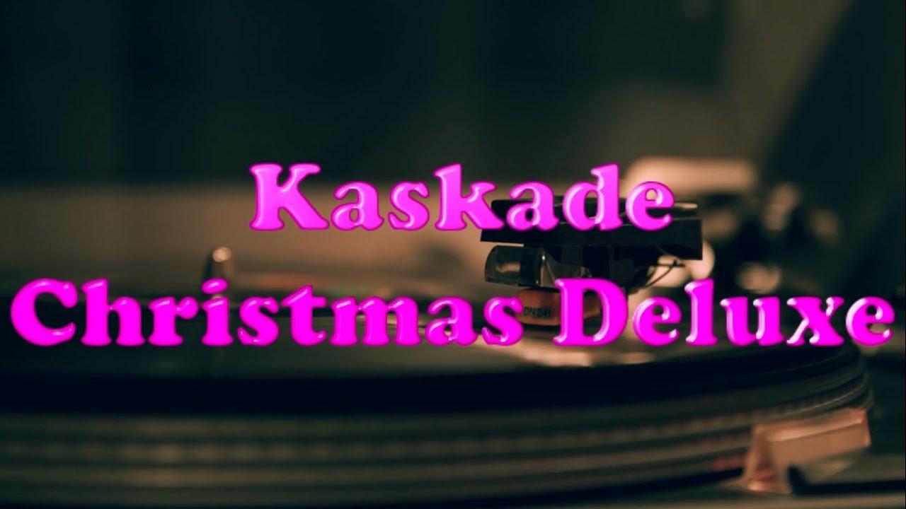 Kaskade Christmas.Kaskade Christmas Deluxe Album Drops