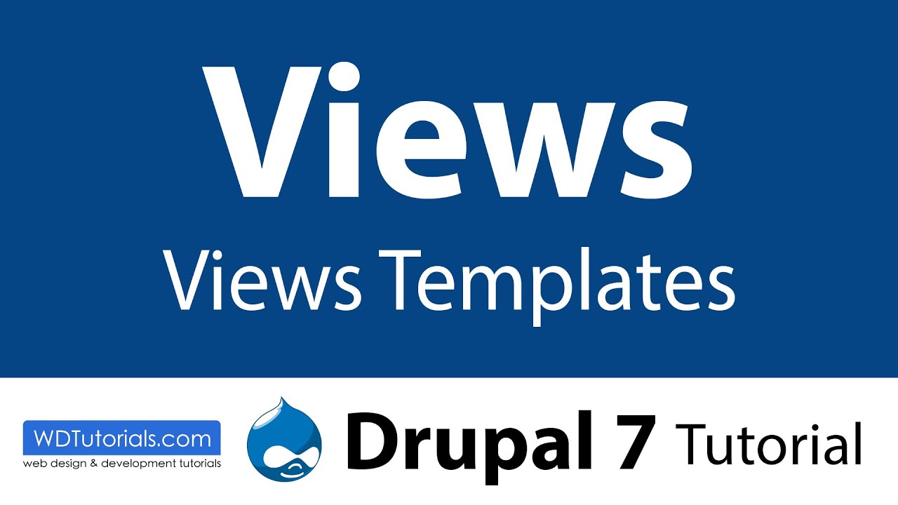 drupal custom view template - drupal 7 how to create custom views templates youtube
