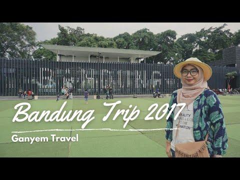 SHORT TRIP TO BANDUNG 2017 (BANDUNG TRAVEL GUIDE FOR BUDGET FAMILY TRIP)