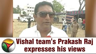 Producers' council election: Vishal team's Prakash Raj expresses his views