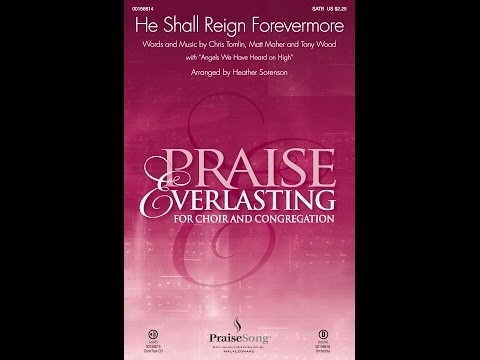 HE SHALL REIGN FOREVERMORE (w/