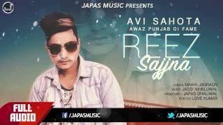 New Punjabi Songs 2017 | Reez Sajjna (Full Audio) | Avi Sahota | Japas Music