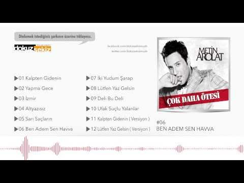 Metin Arolat - Ben Adem Sen Havva  (Official Audio) mp3