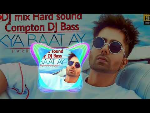 Kya Baat Ay (Harrdy Sandhu) DJ ⚡mix🔥 Sound 🔥 Booster Bass JBL DJ Ranjeet DJ