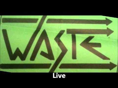 Waste (live) 't Kros Roosendaal Netherlands 1982