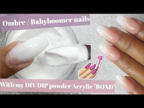 """How to do Ombre/ Babyboomer Nails with my DIY Dip powder Acrylic """"BOND"""" system"""