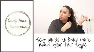 KEY WORDS TO KNOW MORE ABOUT YOUR HAIR TYPE