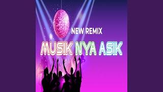 New Musiknya Asik (Remix)