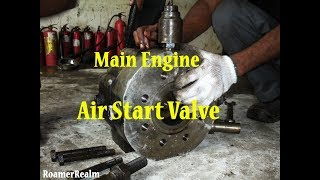Air Start Valve | Marine Diesel Engine | Exchange Overhaul | RoamerRealm