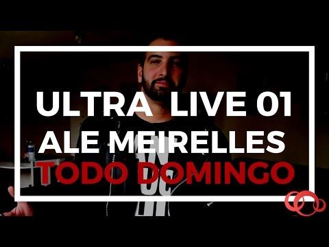 ULTRA LIVE - Ale Meirelles AO VIVO