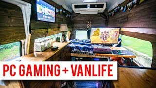PC Gaming In A Van - Vanlife